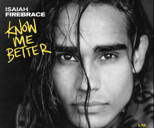 Isaiah Firebrace Releases New Single Know Me Better